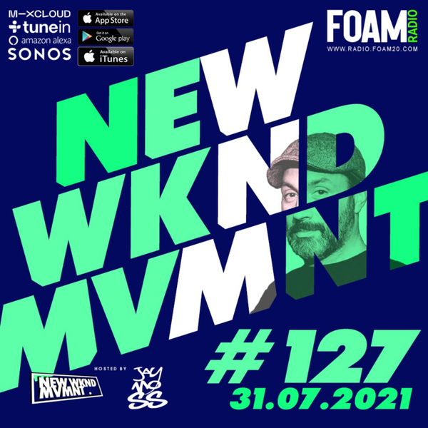 NEWWKNDMVMNT Show 127 Hosted by JAY MOSS artwork