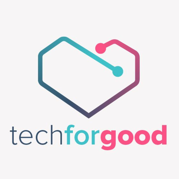 Tech for Good Podcast Ep 9 - Eighty-Eight Percent Not Genius