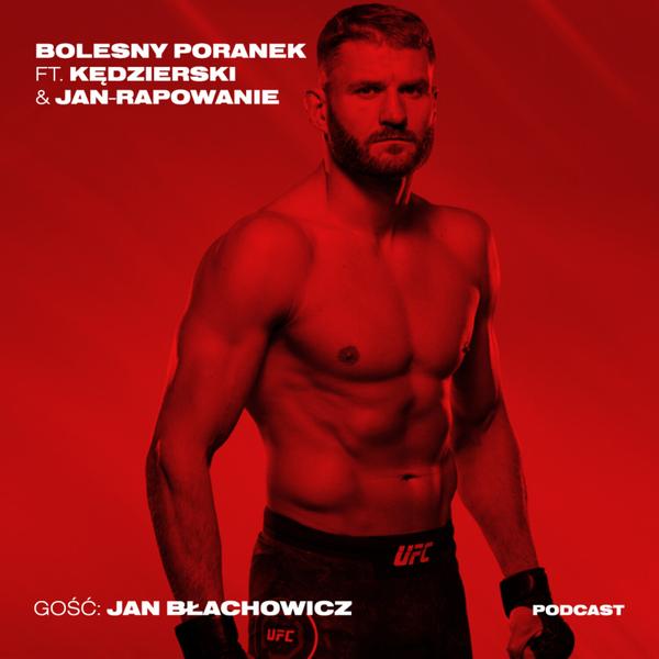 Jan Błachowicz, czyli sprawy półciężkiej wagi
