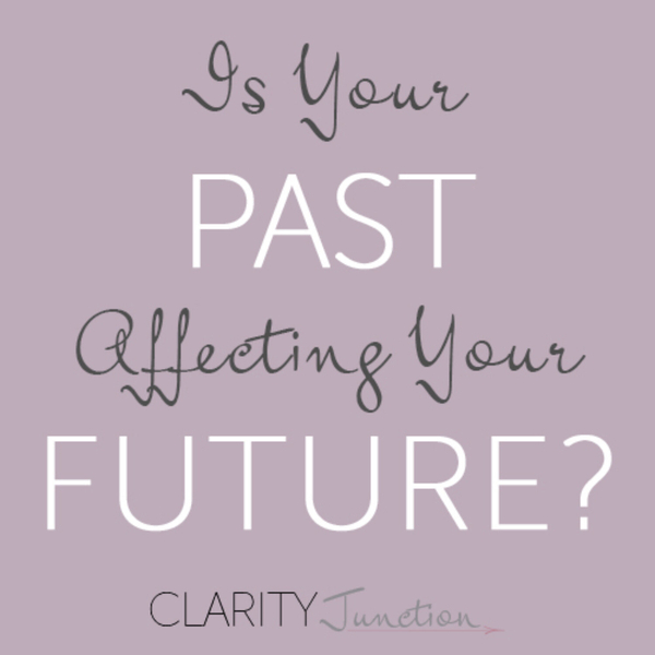 0014 - Is Living in the Past Affecting Your Future?