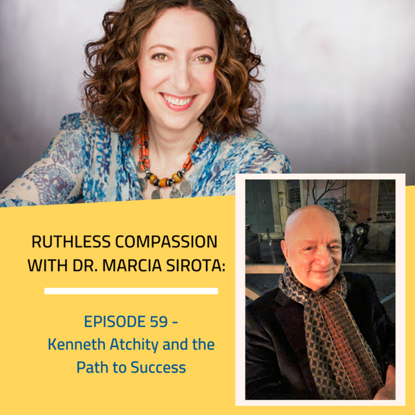 59: Kenneth Atchity - The Path to Success