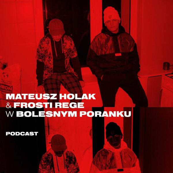 Bolesne Poranki w newonce.radio gościnnie Frosti Rege i Holak 18.01.2019