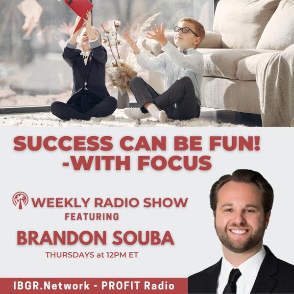 Success Can Be FUN - with FOCUS! with the ADHD DJ Brandon Souba artwork