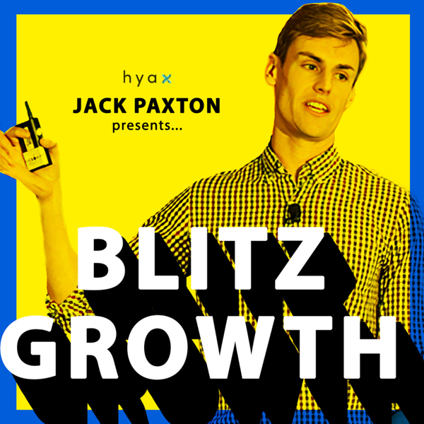 Blitz Growth With Jack Paxton artwork