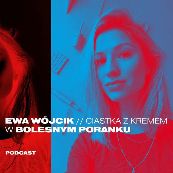 Bolesne Poranki w newonce.radio gość Ewa Wójcik 'Ciastka z Kremem' 17.01.2019