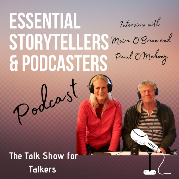 The Talk Show for Talkers: Interview with Moira O'Brien and Paul O'Mahoney artwork