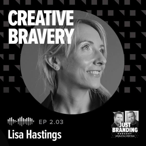 S02.EP03 - Creative Bravery with Lisa Hastings artwork