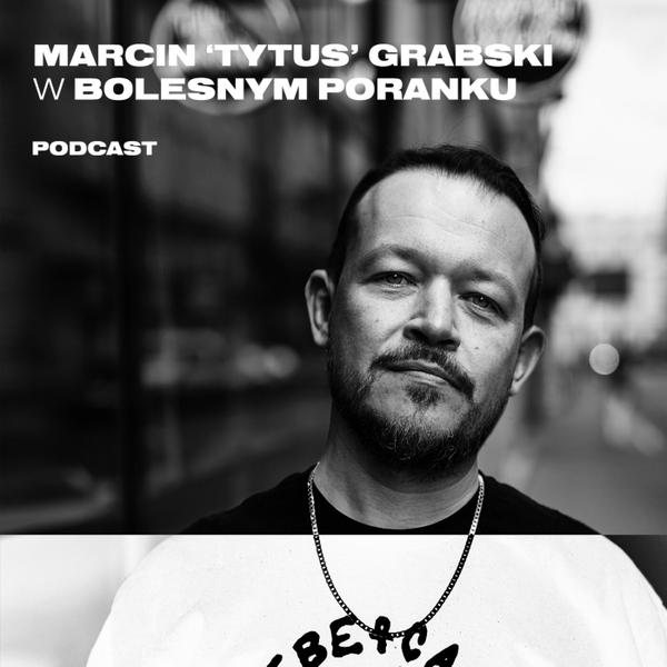 Bolesne Poranki w newonce.radio gość Marcin 'Tytus' Grabski 16.11.2018