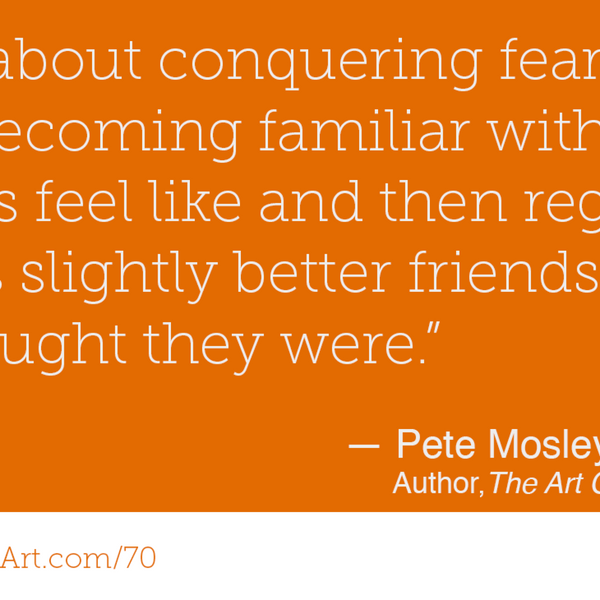 70 - The Art of Shouting Quietly with Pete Mosley