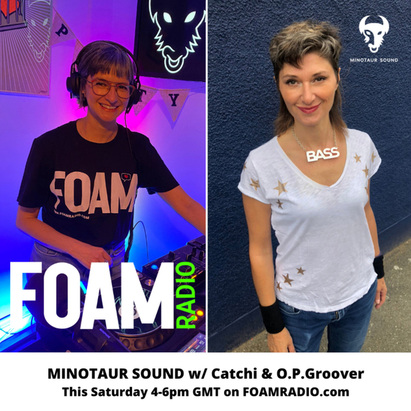 Minotaur Sound with Catchi and OPGroover - Ep 42 artwork