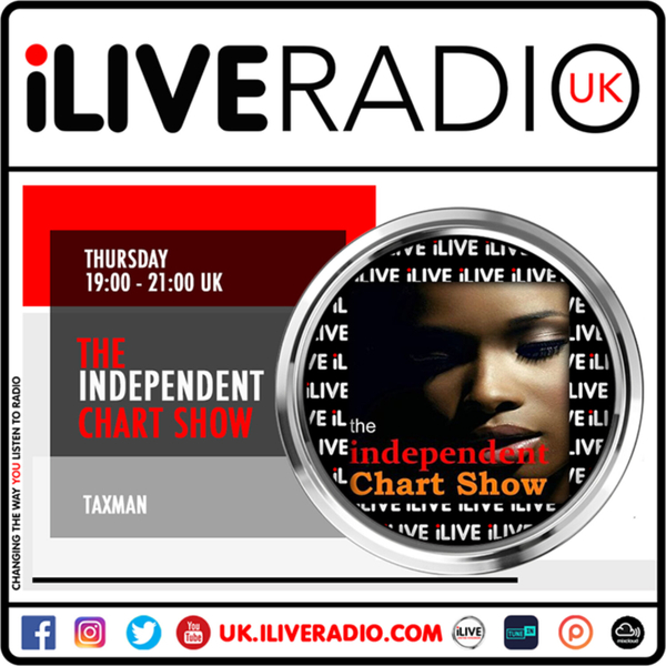 Independent Chart Show w/ Taxman we: 01.08.2021 - iLive ...