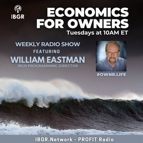 Economics for Owners with William Eastman artwork