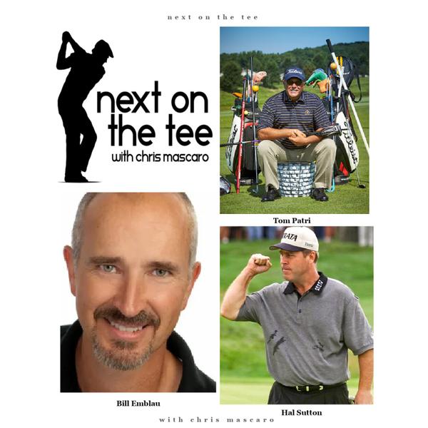 Tom Patri, Hal Sutton, & Bill Emblau of Shootz Golf Join Me...