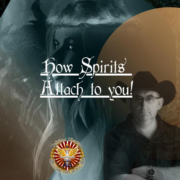 How Spirits Attach To You artwork