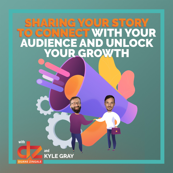 MYMS 70: Sharing your story to connect with your audience and unlock your growth with Kyle Gray artwork