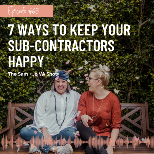 #65 7 Ways To Keep Your Sub-Contractors Happy artwork