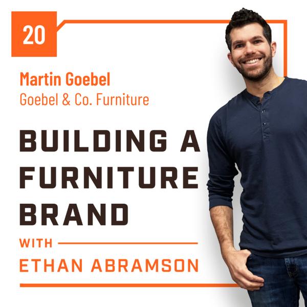 Furniture Skills to Pay the Furniture Bills with Martin Goebel of Goebel & Co. Furniture artwork
