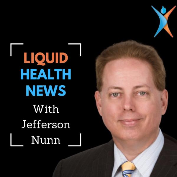 The Liquid Health News Podcast - May 23rd, 2021 artwork