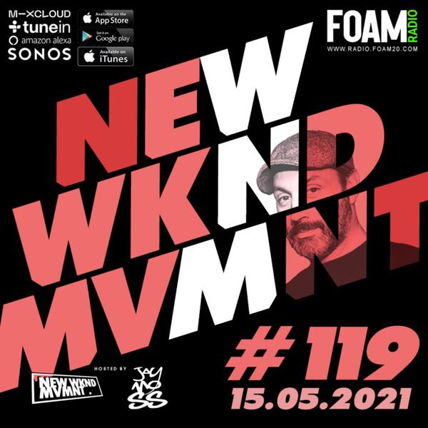 NEWWKNDMVMNT Show #119 hosted by JAY MOSS artwork