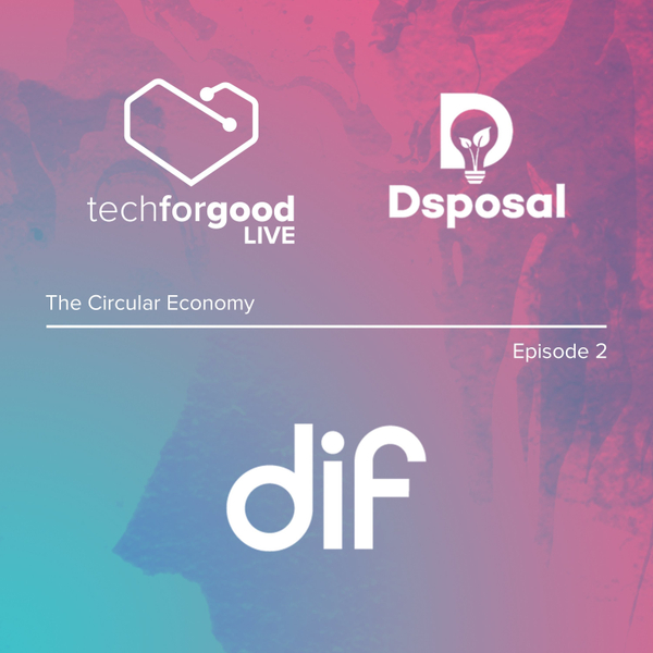 TFGL and the Circular Economy - Episode 2