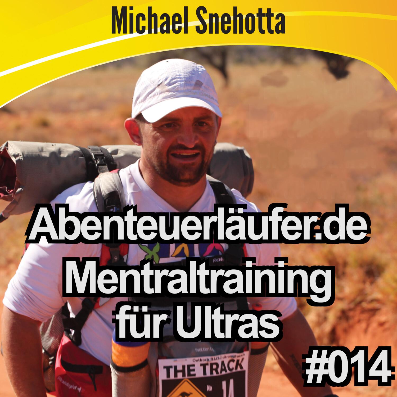 014 Mentaltraining für Ultraläufer? Vorteile/Nachteile/Insider-Infos?