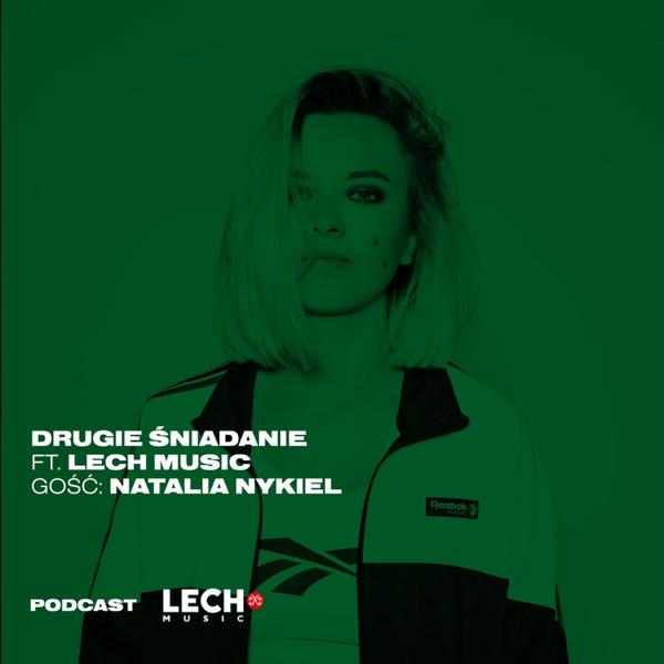 DRUGIE ŚNIADANIE powered by LECH MUSIC ft. Tycjana gość Natalia Nykiel 30.07.2019