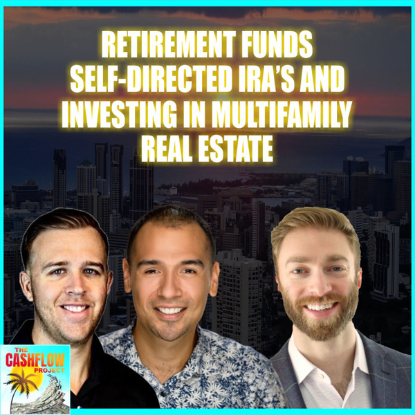 Retirement funds, self-directed IRA's and investing in multifamily real estate with Josh Plave artwork