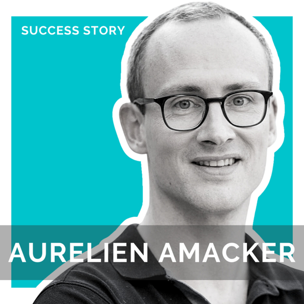 Aurelien Amacker, CEO of Systeme.io | How To Create An 8 Figure SaaS With No Technical Background artwork