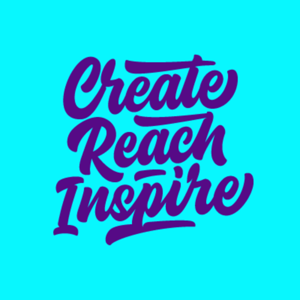 Create Reach Inspire artwork