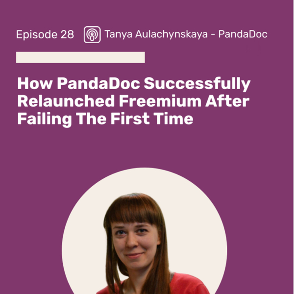 How PandaDoc Successfully Relaunched Freemium After Failing The First Time  artwork