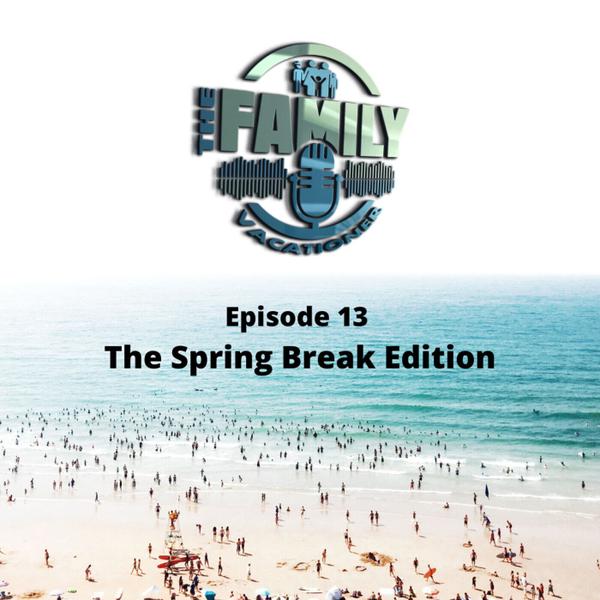 The Spring Break Edition artwork
