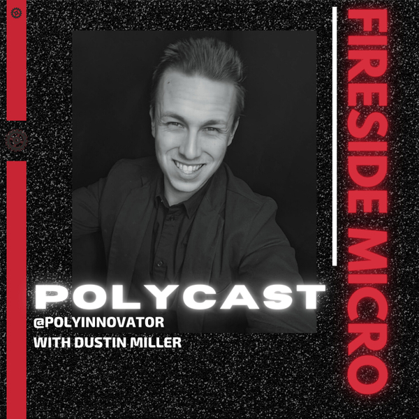 Future PolyPro Subscriptions [Fireside Micro-PolyCast] artwork