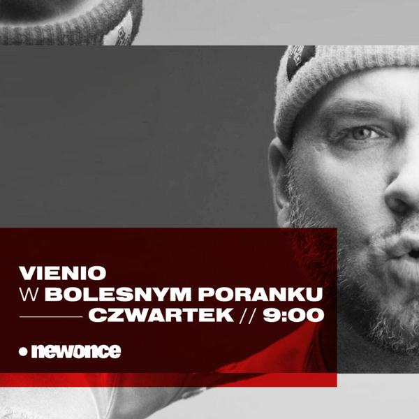 Bolesne Poranki w newonce.radio gość Vienio 04.10.2018