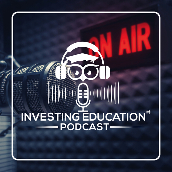 Investing Education Podcast artwork