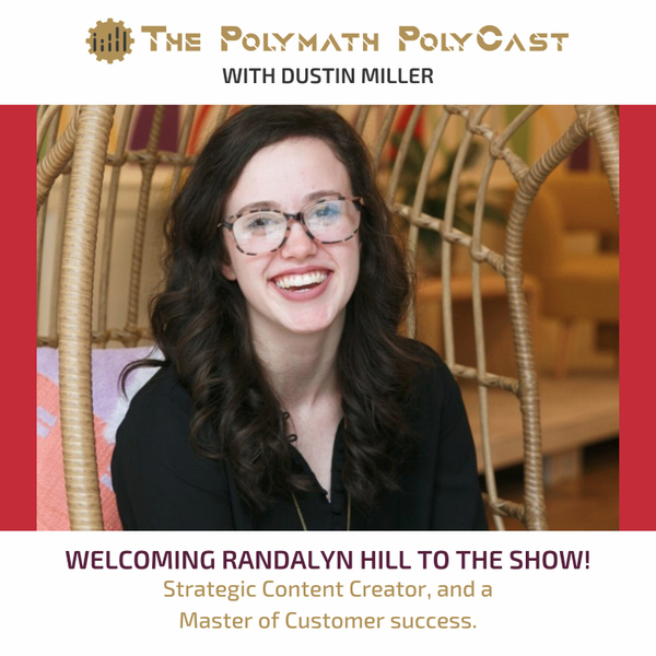 A Curiosity Framework for the Cre8tives Community with Randalyn Hill [The Polymath PolyCast] artwork