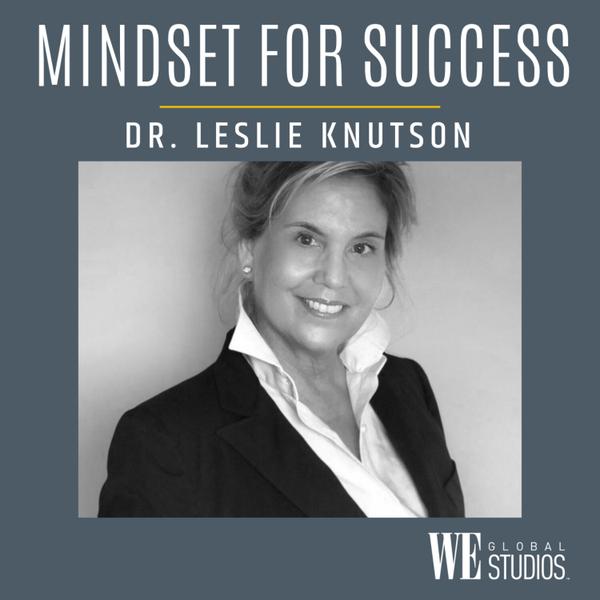 WE: MINDSET FOR SUCCESS -- Dr. Leslie Knutson artwork