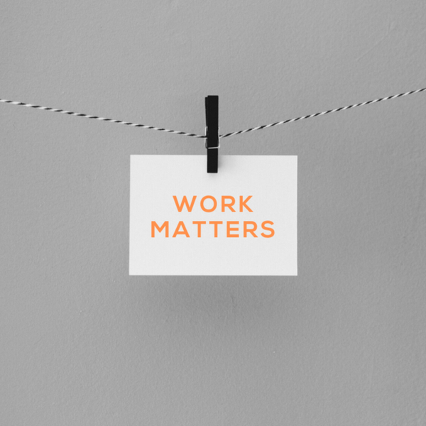 Does Work Matter?