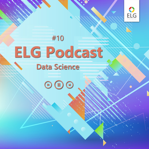 ELG Podcast #10 mit Data Science Consultant Herbert Zaczyk