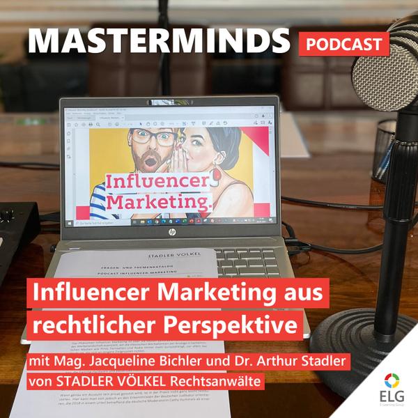 #35 Influencer Marketing aus rechtlicher Sicht: mit Mag. Jacqueline Bichler und Dr. Arthur Stadler von STADLER VÖLKEL Rechtsanwälte artwork