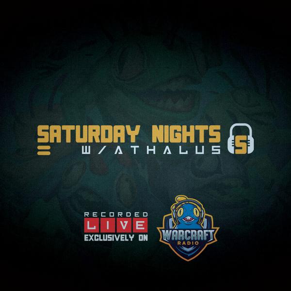 Saturday Nights with Athalus: Warcraft's Original Radio Show artwork