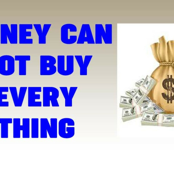 98 Of The Best Things In Life That Money Can't Buy (1-25-19)