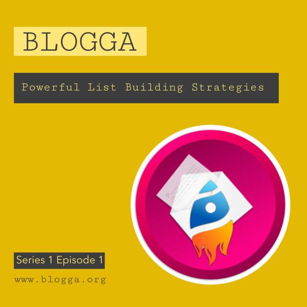 Blogga Powerful List Building artwork