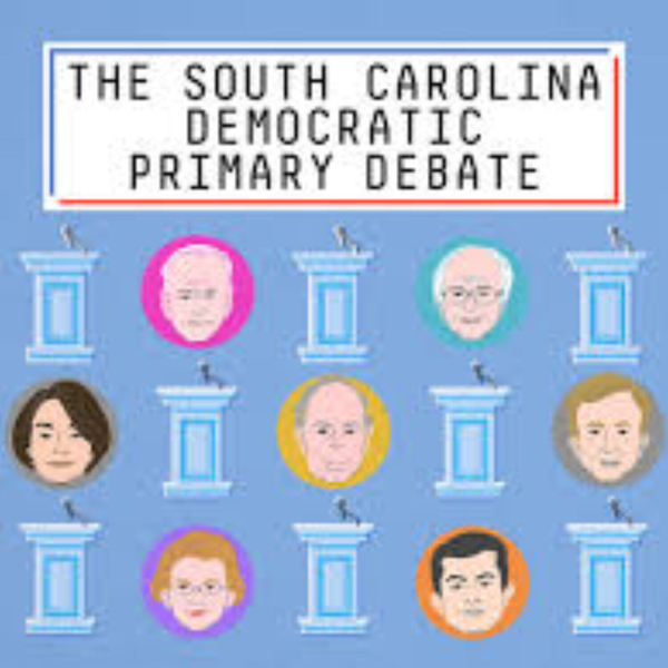 Democrats - South Caroline Debate - Recap (2-26-20)