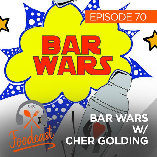 Ep 70: Bar Wars w/ Cher Golding artwork