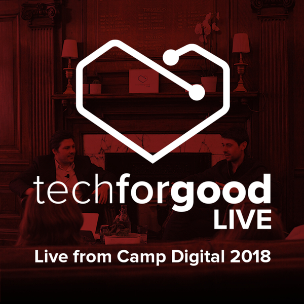 Live from Camp Digital 2018 - Episode 4 - Ben Leonard