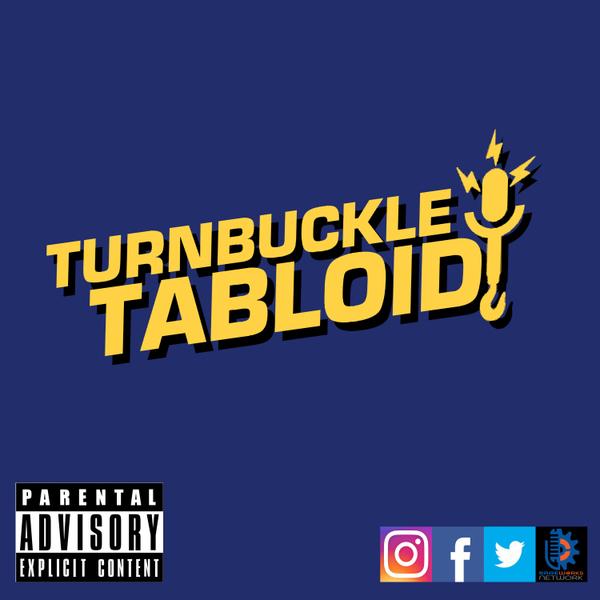 Turnbuckle Tabloid-Episode 282 artwork