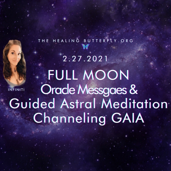 Ep. 125, Full Moon Oracle & Guided Astral Meditation-Channeling GAIA artwork