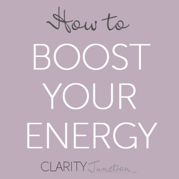 0005 - How to Boost Your Energy