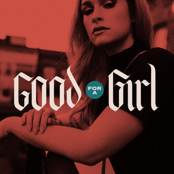 Good For A Girl artwork