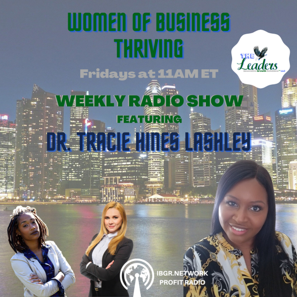 Women of Business THRIVING with Dr. Tracie Hines Lashley artwork